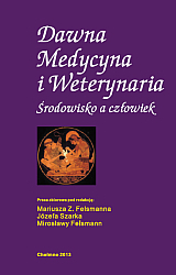 """okładka książki """"Dawna Medycyna i Weterynaria. Środowisko a człowiek."""""""